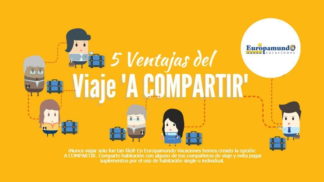 5 Ventajas de los viajes A COMPARTIR