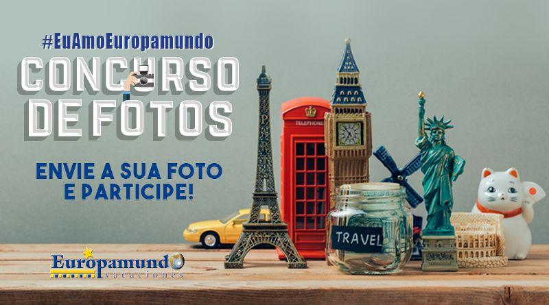 Concurso de Fotos #EuAmoEuropamundo