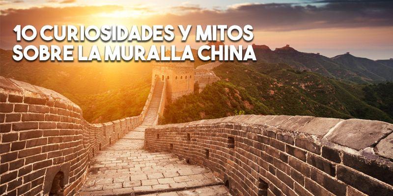 10 curiosidades sobre la Gran Muralla China