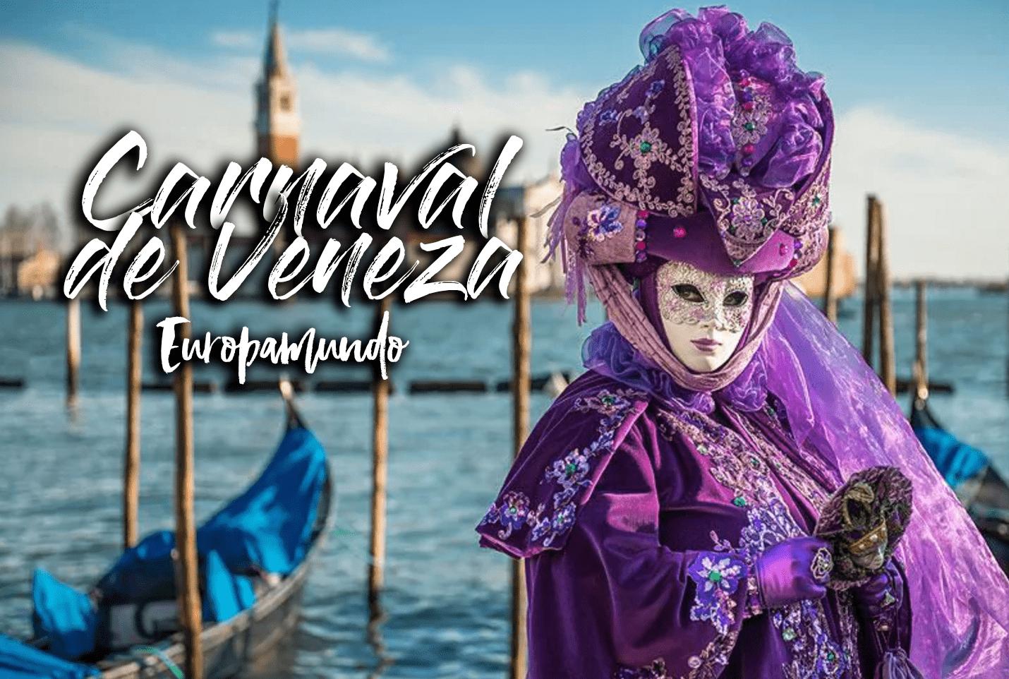 Carnaval em Veneza: Uma experiência mágica