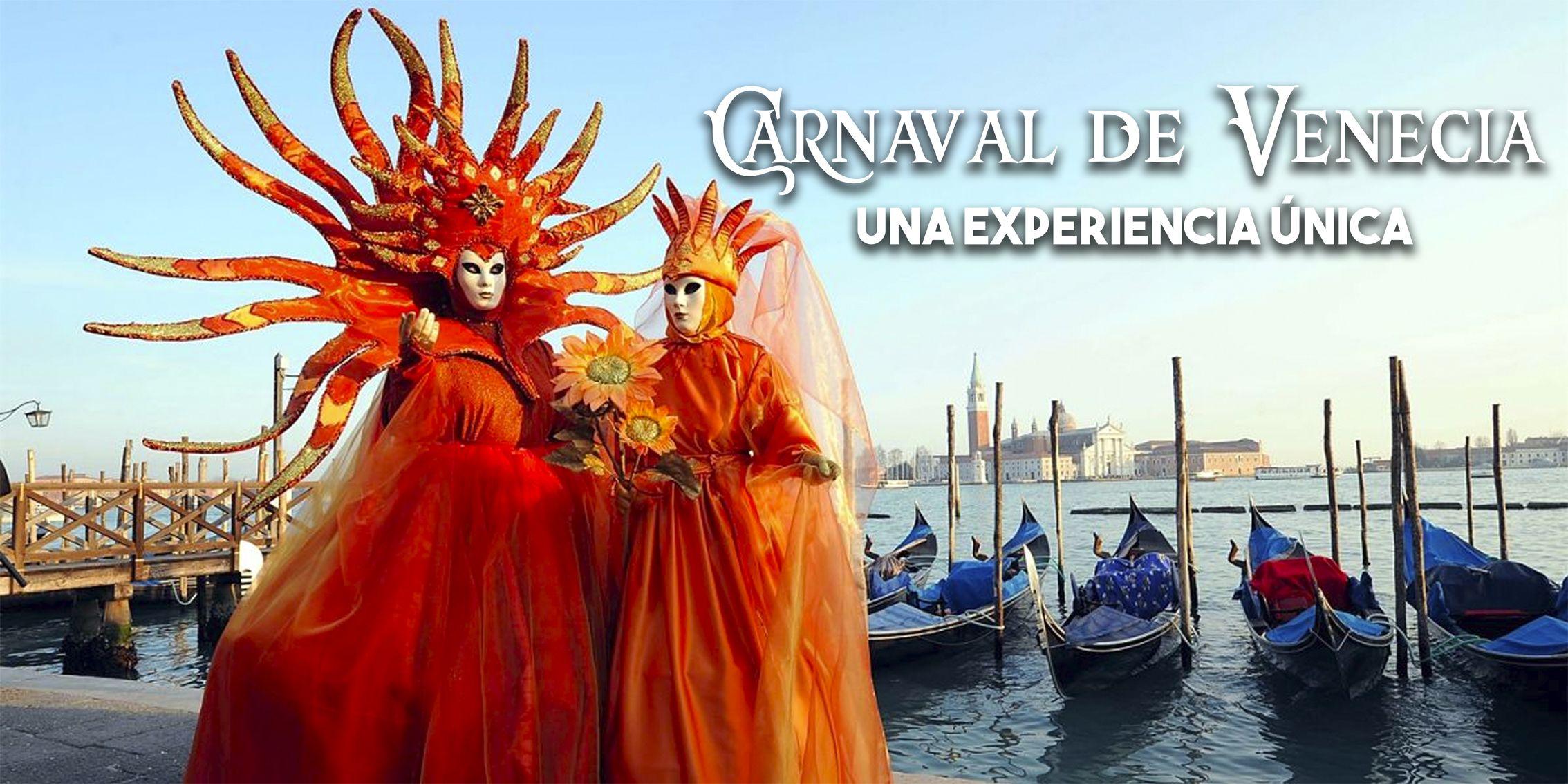 El Carnaval de Venecia: una experiencia única
