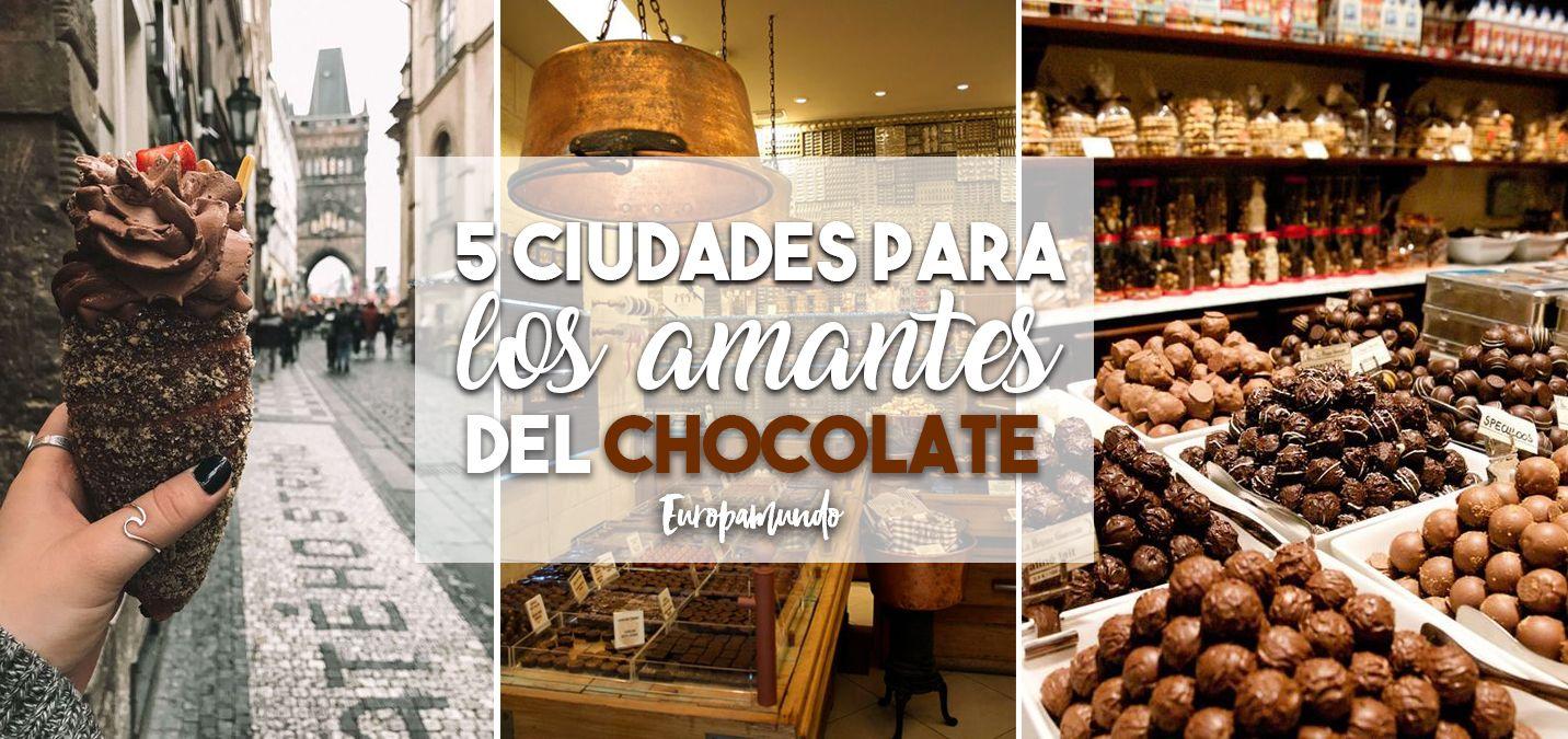 5 ciudades para los amantes del chocolate