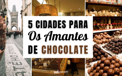 5 Cidades Para os Amantes do Chocolate