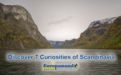 Discover 7 curiosities of Scandinavia with Europamundo!