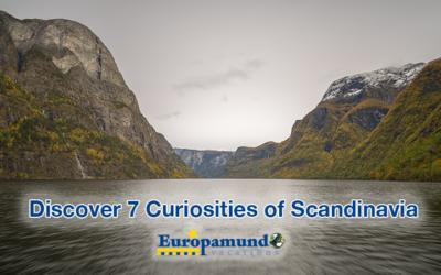 Discover 7 curiosities of Scandinavia with Europamundo!