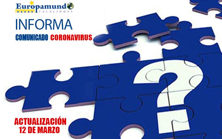 COMUNICADO CORONAVIRUS – EUROPAMUNDO VACACIONES – Actualización 12 de Marzo
